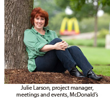 Julie Larson, project manager, meetings and events, McDonald's