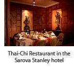 Thai-Chi Restaurant in the Sarova Stanley hotel