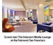 The Intersect Media Lounge at the Fairmont SF