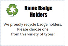Recycling sign for badge holders